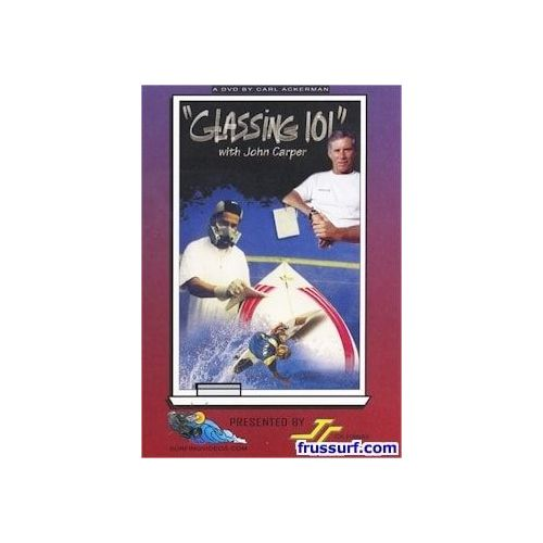 DVD surf Glassing 101 with John Carper